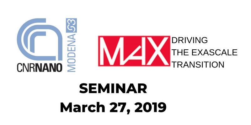 CNR Nano- MaX SEMINAR March 27, 2019