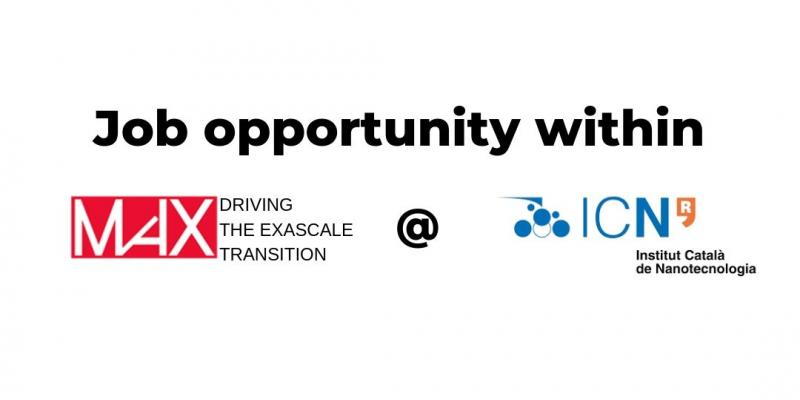 Job opportunity within MaX @ ICN2